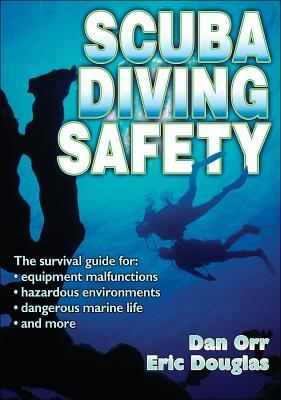 Scuba Diving Safety By Orr, Dan/ Douglas, Eric